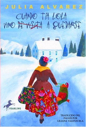 Cuando Tia Lola Vino (de Visita) a Quedarse 9780375815522