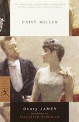 Daisy Miller - James, Henry, Jr. / Hardwick, Elizabeth