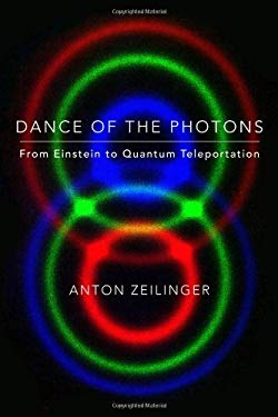 Dance of the Photons: From Einstein to Quantum Teleportation 9780374239664