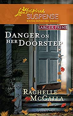 Danger on Her Doorstep 9780373674480