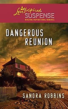Dangerous Reunion 9780373444519