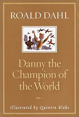 Danny the Champion of the World 9780375814259