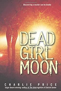 Dead Girl Moon 9780374317522