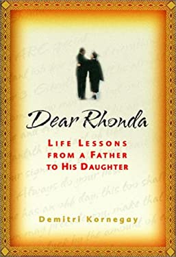 Dear Rhonda: Life Lessons from a Father to His Daughter 9780375508424