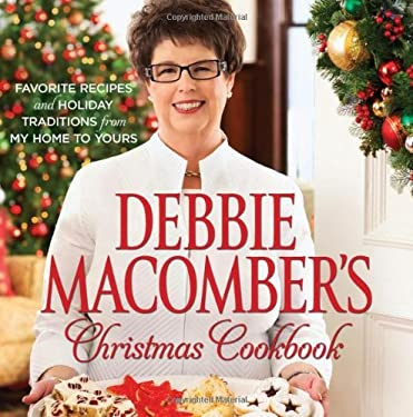 Debbie Macomber's Christmas Cookbook 9780373892396