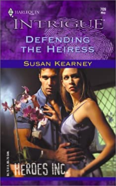 Defending the Heiress: Heros, Inc 9780373227099