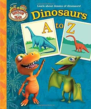 Dinosaur Train: Dinosaurs A to Z 9780375871436