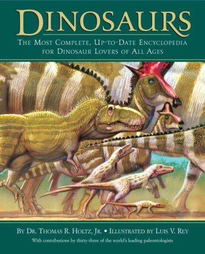 Dinosaurs: The Most Complete, Up-To-Date Encyclopedia for Dinosaur Lovers of All Ages 9780375824197