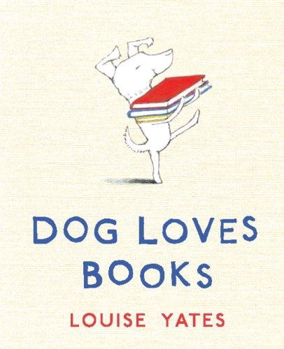 Dog Loves Books 9780375864490