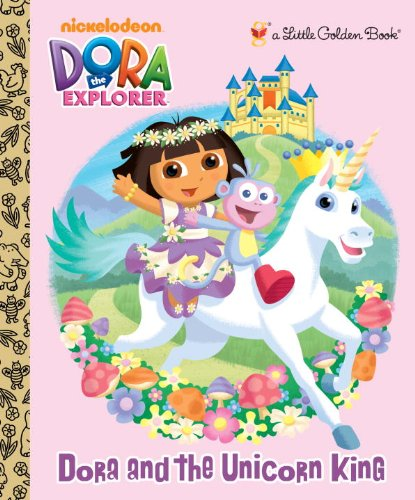 Dora and the Unicorn King 9780375872266