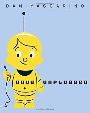 Doug Unplugged 9780375866432