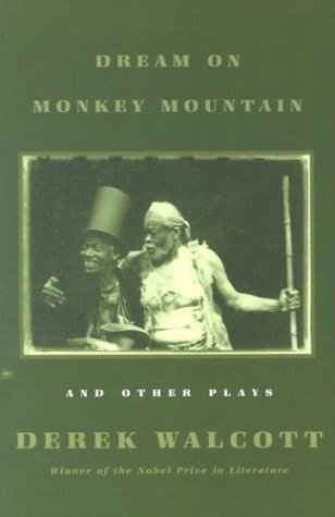 Dream on Monkey Mountain and Other Plays 9780374508609