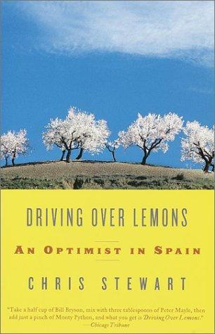Driving Over Lemons: An Optimist in Spain 9780375709159