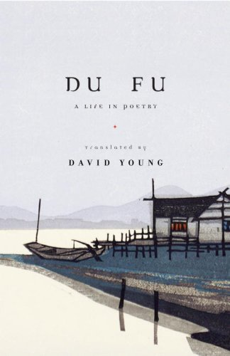 Du Fu: A Life in Poetry 9780375711602