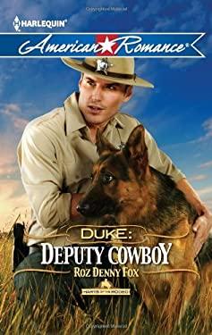 Duke: Deputy Cowboy 9780373754212