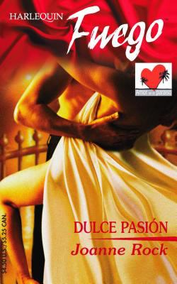 Dulce Pasion: Sweet Passion 9780373452019