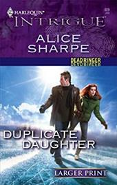 Duplicate Daughter: Dead Ringer