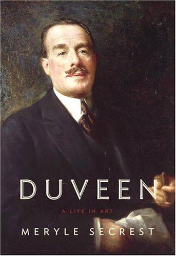 Duveen: A Life in Art 9780375410420