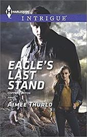 Eagle's Last Stand (Harlequin Intrigue\Copper Canyon) 22165275