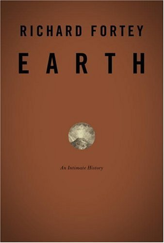 Earth: An Intimate History 9780375406263