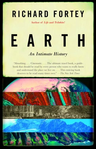 Earth: An Intimate History 9780375706202