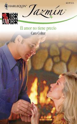 El Amor No Tiene Precio = The Love Hasn't Price