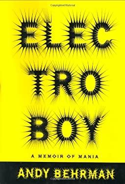 Electroboy: A Memoir of Mania 9780375503580