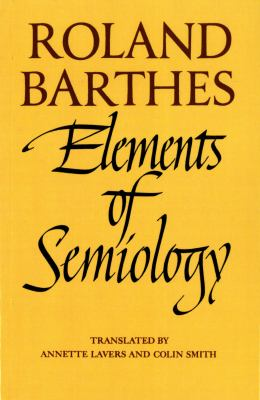 Elements of Semiology 9780374521462