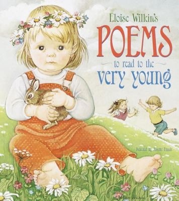 Eloise Wilkin's Poems to Read to the Very Young 9780375804755