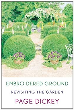 Embroidered Ground: Revisiting the Garden 9780374256326