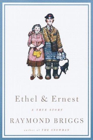 Ethel & Ernest 9780375407581
