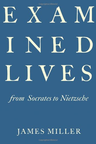 Examined Lives: From Socrates to Nietzsche 9780374150853