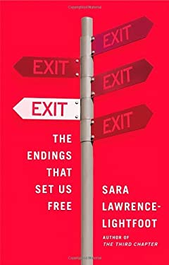 Exit: The Endings That Set Us Free 9780374151195