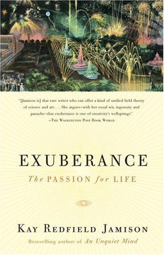 Exuberance: The Passion for Life 9780375701481