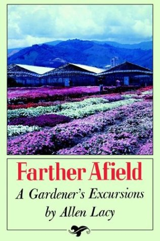 Farther Afield: A Gardener's Excursions 9780374520632