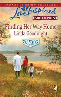 Finding Her Way Home: Redemption River 9780373814497