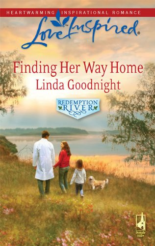 Finding Her Way Home: Redemption River 9780373875719