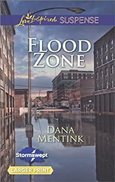 Flood Zone (Love Inspired LP Suspense\Stormswept)