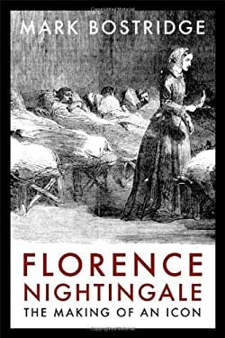 Florence Nightingale: The Making of an Icon 9780374156657
