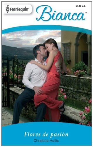 Flores de Pasion = Passion Flowers 9780373897797