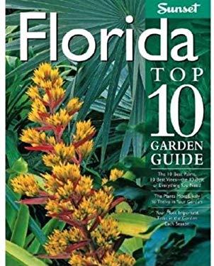 Florida Top 10 Garden Guide 9780376031822