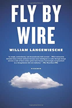 Fly by Wire: The Geese, the Glide, the Miracle on the Hudson 9780374157180