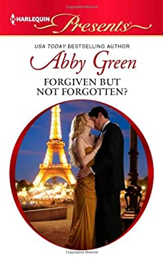Forgiven but not Forgotten? (Harlequin Presents)