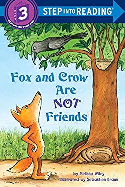 Fox and Crow Are Not Friends 9780375869822