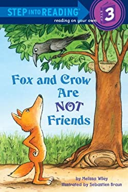Fox and Crow Are Not Friends 9780375969829