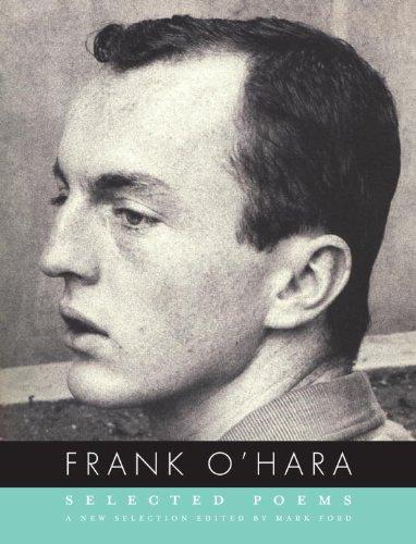 Frank O'Hara: Selected Poems 9780375711480