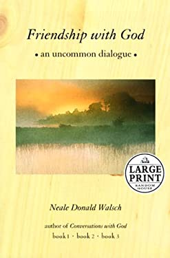 Friendship with God: An Uncommon Dialogue 9780375410413