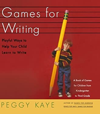 Games for Writing: Playful Ways to Help Your Child Learn to Write 9780374524272