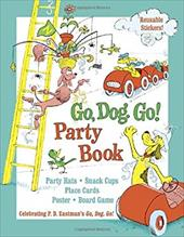 Go, Dog. Go! Party Book 1120821