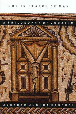 God in Search of Man: A Philosophy of Judaism 9780374513313